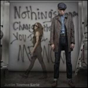 Nothing's Gonna Change the Way You Feel About Me - Vinile LP di Justin Townes Earle