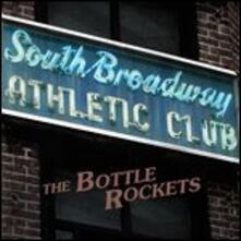 South Broadway Athletic - Vinile LP di Bottle Rockets