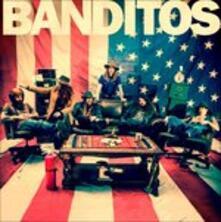 Banditos - Vinile LP di Banditos