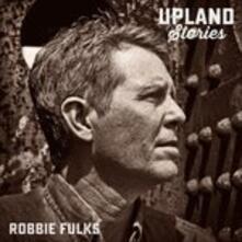 Upland Stories - Vinile LP di Robbie Fulks