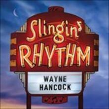 Slingin' Rhythm (Hq) - Vinile LP di Wayne Hancock