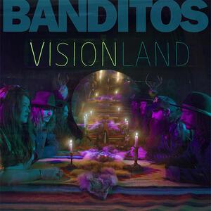Visionland - Vinile LP di Banditos