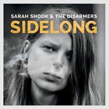 Sidelong - Vinile LP di Sara Shook,Disarmers