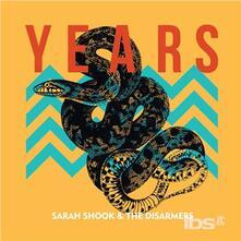 Years - Vinile LP di Sara Shook,Disarmers