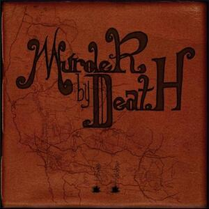 Who Will Survive And - Vinile LP di Murder by Death