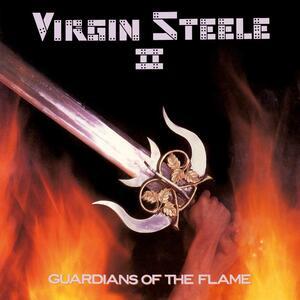 Guardians of the Flame - Vinile LP di Virgin Steele
