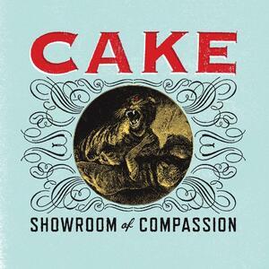 Showroom of Compassion - Vinile 7'' di Cake