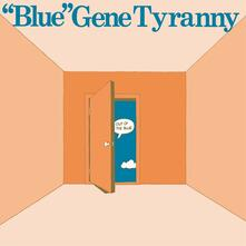 Out of the Blue - Vinile LP di Gene Tyranny