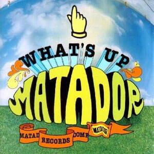 What's Up Matador - Vinile LP