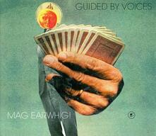 Mag Earwhig! - Vinile LP di Guided by Voices