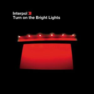 Turn On The Bright Lights - Vinile LP di Interpol