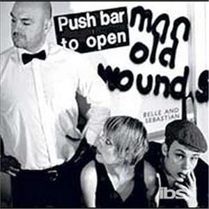 Push Barman To Open Old Wounds - Vinile LP di Belle & Sebastian