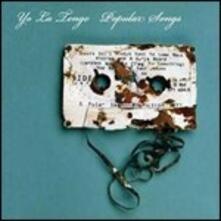 Popular Songs - Vinile LP di Yo La Tengo