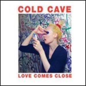 Love Comes Home - Vinile LP di Cold Cave