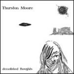 Demolished Thoughts - Vinile LP di Thurston Moore