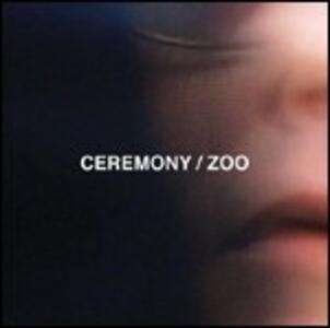 Zoo - Vinile LP di Ceremony