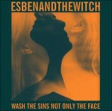Wash the Sins Not - Vinile 7'' di Esben and the Witch