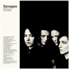Silence Yourself - Vinile LP di Savages