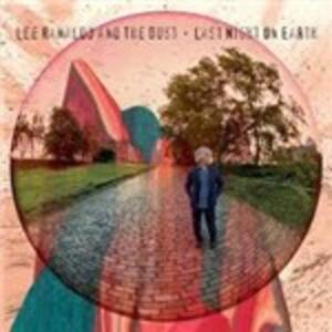 Last Night on Earth - Vinile LP di Dust,Lee Ranaldo