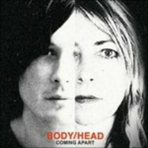 Coming Apart - Vinile LP di Body/Head