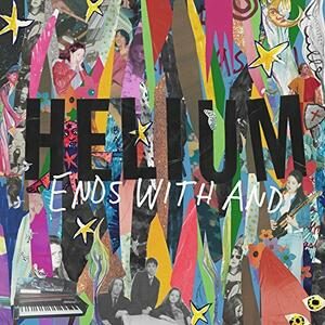 Ends with and - Vinile LP di Helium