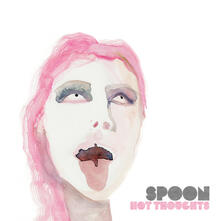 Hot Thoughts - Vinile 7'' di Spoon