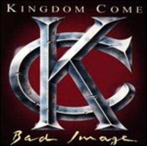 Bad Image - CD Audio di Kingdom Come