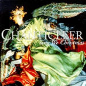 Sing We Christmas - CD Audio di Chanticleer