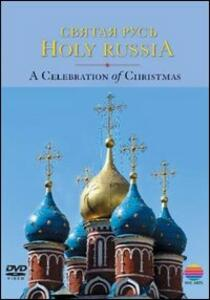 Holy Russia. A Celebration of Christmas - DVD