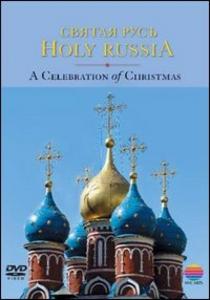 Film Holy Russia. A Celebration of Christmas