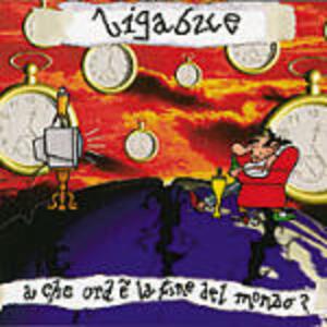 A che ora è la fine del mondo? - CD Audio di Ligabue