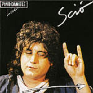 Live Scio' - CD Audio di Pino Daniele