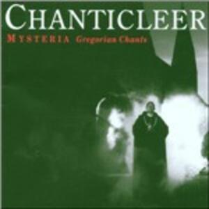 Mysteria. Gregorian Chants - CD Audio di Chanticleer