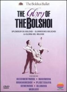 The Bolshoi Ballet. The Glory of Bolshoi - DVD