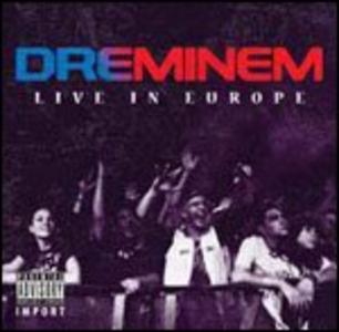 CD Live in Europe di Dreminem