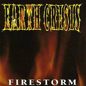 Firestorm - Vinile 7'' di Earth Crisis