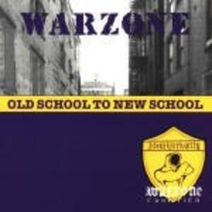 Old School to New School - Vinile LP di Warzone
