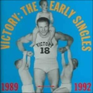 Victory. Early Singles - CD Audio