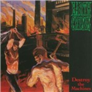 Destroy the Machines - Vinile LP di Earth Crisis