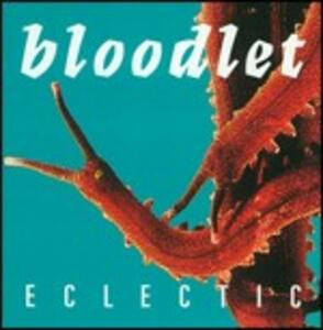 Eclectic - CD Audio di Bloodlet