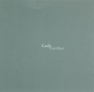 Further - CD Audio di Guilt