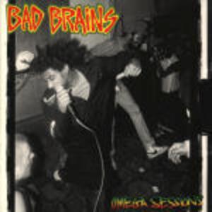 Omega Sessions - CD Audio di Bad Brains