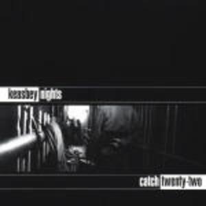 Keasbey Nights - CD Audio di Catch 22