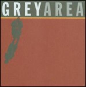 Grey Area - CD Audio di Grey Area
