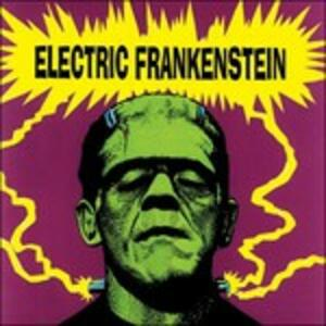 I'm Not Your Nothing - CD Audio di Electric Frankenstein