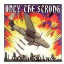 Only The Strong - Vinile LP
