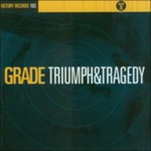 Triumph and Tragedy - CD Audio Singolo di Grade