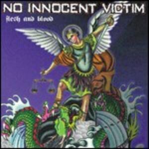 Flesh and Blood - CD Audio di No Innocent Victim