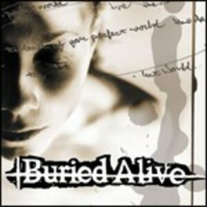 Death of Your Perfect World - CD Audio di Buried Alive