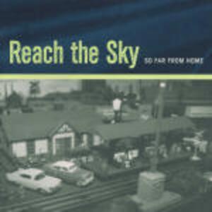 So far from Home - CD Audio di Reach the Sky